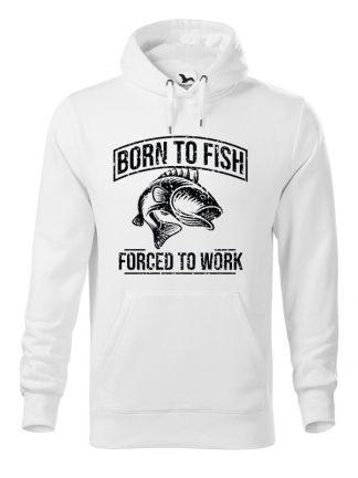 """Biała bluza męska z czarnym nadrukiem Born To Fish, Forced To Work. Bluza typu """"kangur"""" z kapturem."""