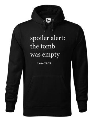 """Czarna bluza męska z nawiązującym do Biblii napisem Spoiler Alert: The Tomb Was Empty. Bluza typu """"kangur"""" z kapturem."""