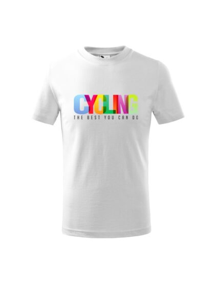 Dziecięca koszulka z krótkim rękawem i kolorowym napisem Cycling, The Best You Can Do. Koszulka biała.