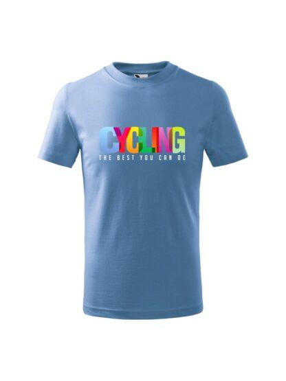 Dziecięca koszulka z krótkim rękawem i kolorowym napisem Cycling, The Best You Can Do. Koszulka błękitna.