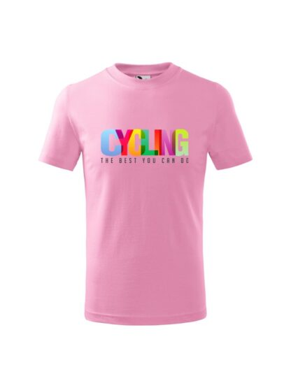 Dziecięca koszulka z krótkim rękawem i kolorowym napisem Cycling, The Best You Can Do. Koszulka różowa.