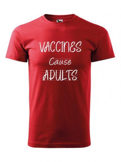 Męska koszulka z krótkim rękawem i białym napisem Vaccines Cause Adults. Koszulka czerwona.