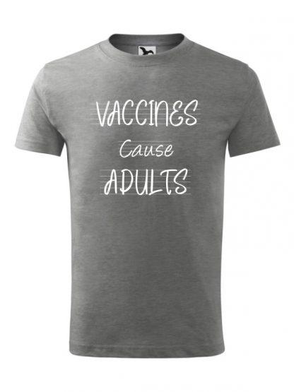 Męska koszulka z krótkim rękawem i białym napisem Vaccines Cause Adults. Koszulka szara.