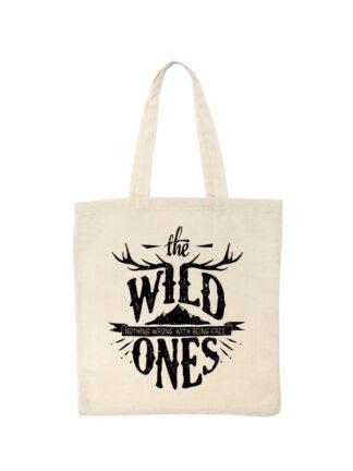 Ekologiczna ekotorba bawełniana w kolorze ecru, ze stylizowanym, czarnym napisem The Wild Ones, Nothing Wrong With Being Free.