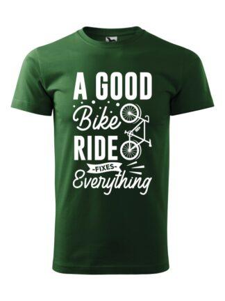 Zielona koszulka męska z krótkim rękawem i białym, stylizowanym napisem A Good Bike Ride Fixes Everything.