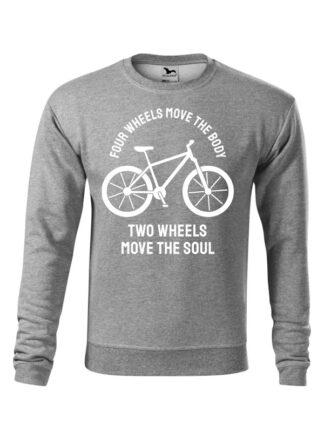 Szara, wkładana bluza męska bez kaptura, z białą sylwetką roweru i białym napisem Four Wheels Move The Body, Two Wheels Move The Soul.