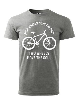 Szara koszulka męska z krótkim rękawem oraz białą sylwetką roweru i białym napisem Four Wheels Move The Body, Two Wheels Move The Soul.